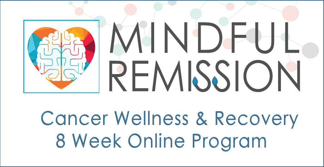 Mindful Remission Cancer Program